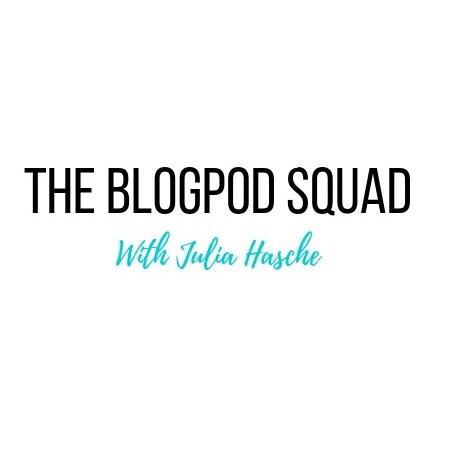 The Blog Pod Squad