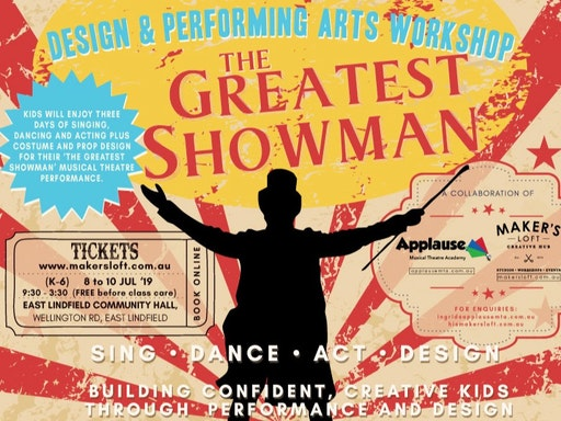Design & Performing Arts • THE GREATEST SHOWMAN