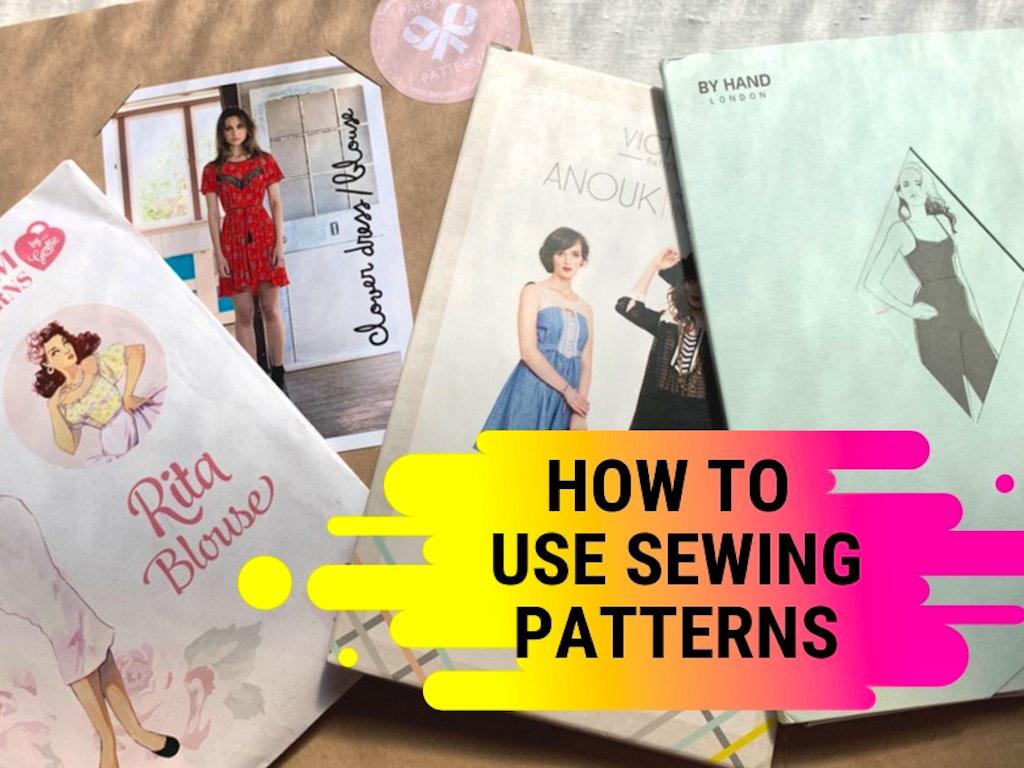 Understanding & Using Sewing Patterns
